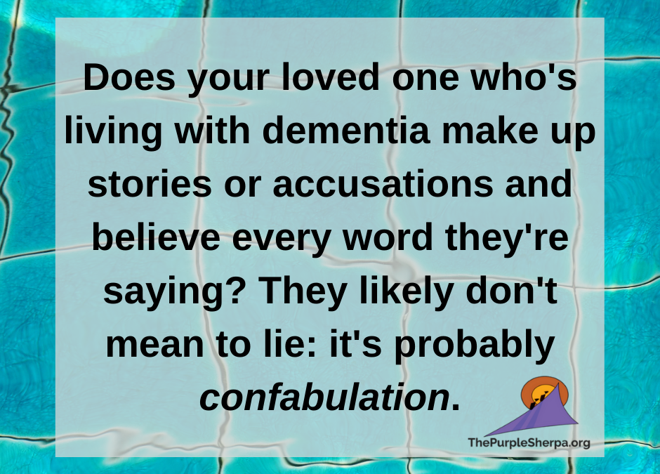 Confabulation: When what appears to be a lie actually isn't.
